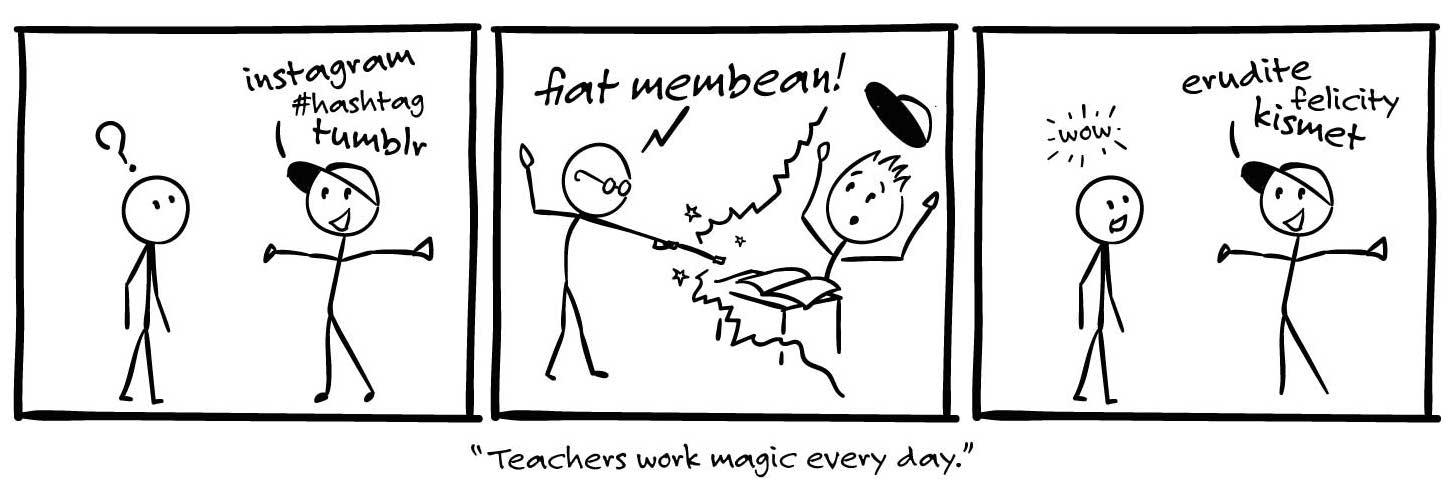 Teacher's work magic every day